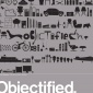 2009_Build_Michael_C._Place_Objectified_poster_2009