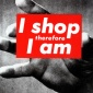 Barbara_Kruger_1987_I_shop_therefore_I_am
