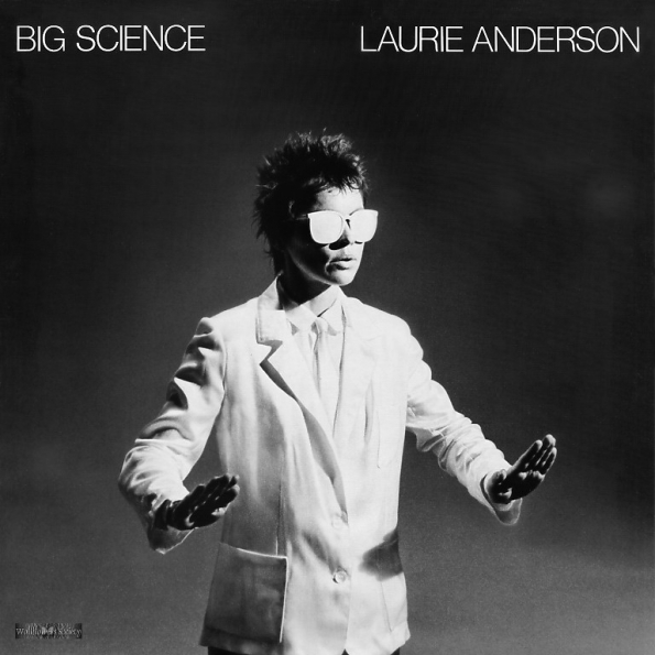 1982_Laurie_Anderson_Big_science_1982