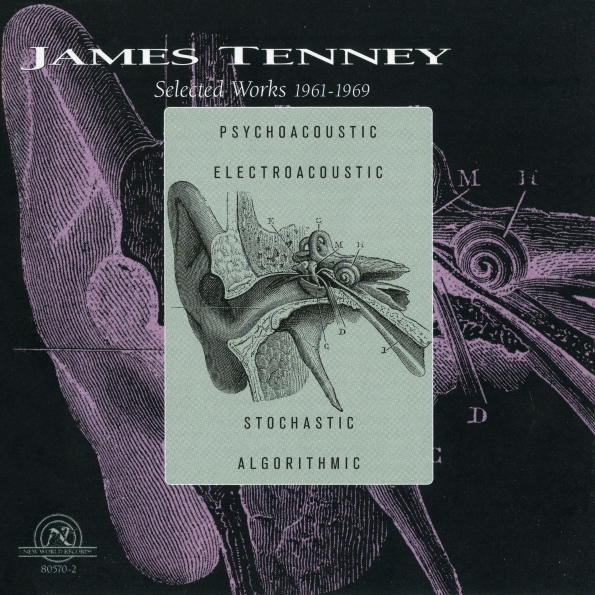 James_Tenney_Selected Works_1961-1969_2003